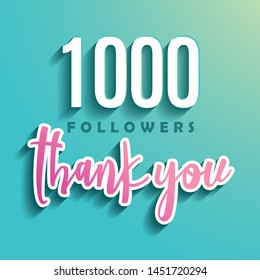 1000 followers Thank you - Illustration for Social Network friends, followers, Web user Thank you celebrate of subscribers or followers and likes.