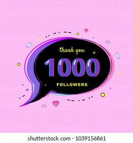 1000 Followers thank you message with speech bubble and random items. Template for social media post. Glitch chromatic aberration style. 1K subscribers banner for social networks. Vector illustration.