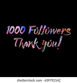 1000 followers thank you on abstract soft background, trendy colorful design, art web banner, reached an incredible amount of friends. Vector illustration