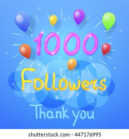 1000 Followers thank you. Vector graphic design for social networks.