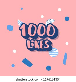 1000 likes social media template. Banner for internet networks.  1K  congratulation post. Vector illustration.