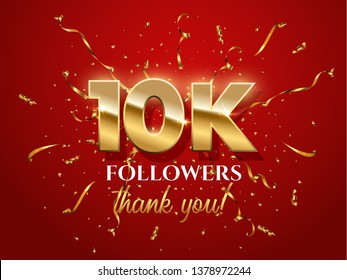10000 followers celebration vector banner. Social media achievement poster. 10k followers thank you lettering. Golden sparkling confetti ribbons. Shiny gratitude text on red gradient backdrop