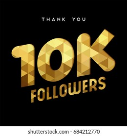 10000 followers thank you gold paper cut number illustration. Special 10k user goal celebration for ten thousand social media friends, fans or subscribers. EPS10 vector.
