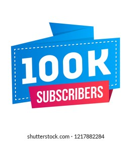 100.000 100k subscribers on social media and video streaming website