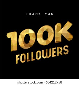 100000 followers thank you gold paper cut number illustration. Special 100k user goal celebration for one hundred thousand social media friends, fans or subscribers. EPS10 vector.