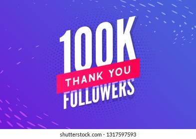 100000 followers vector. Greeting social card thank you followers. Congratulations 100k follower design template.