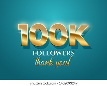 100k followers celebration vector banner with text. Social media achievement poster. 100k followers thank you lettering. Shiny gratitude text on azure gradient backdrop
