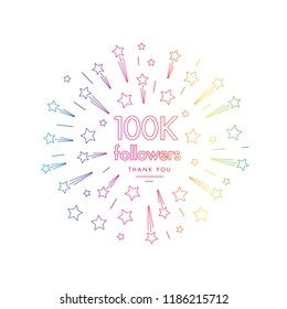 100K followers greeting emblem. Social media symbol with firwork stars decoration in linw art style. Vector label for blog or site design.