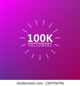 100K followers greeting. Emblem for social media