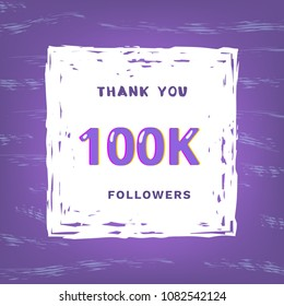 100K followers thank you card. Celebration 100000 subscribers  banner. Template for social media. Vector illustration.