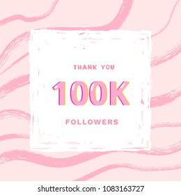 100K followers thank you card. Celebration 100000 subscribers  banner. Template for social media design. Vector illustration.