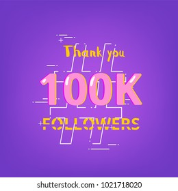 100K Followers thank you phrase with random items. Cover for social media. Chromatic aberration text style.  100000 subscribers banner. Vector illustration.