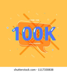 100K followers thank you post with decoration. 100000 subscribers  bright banner with speech bubble. Greeting card for social networks. Vector illustration.