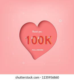 100K followers thank you post with heart shape and decoration. 100000 subscribers celebration pink banner. Greeting card for social networks. Vector illustration.