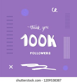 100k followers thank you social media template. Trendy flat banner for internet networks.  100000 subscribers congratulation post. Vector illustration.