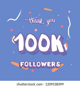 100k followers thank you social media template.  Square banner for internet networks.  100000 subscribers congratulation post. Vector illustration.