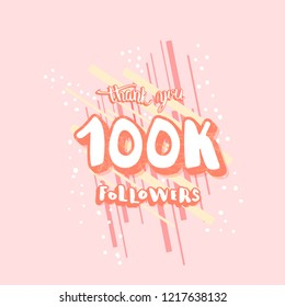 100k followers thank you social media template. Banner for internet networks with trendy decoration.  100000 subscribers congratulation post. Vector illustration.