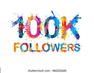 100K (one hundred thousand) followers of splash paint