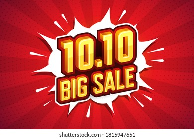 10.10 Big sale font expression pop art comic speech bubble. Vector illustration