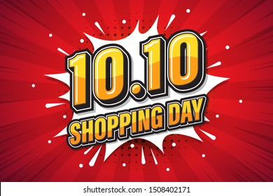 10.10 Shopping Day font expression pop art comic speech bubble. Vector illustration