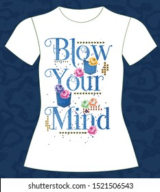 101-T-shirt, girl, blow your mind, slogan lovely,  typography, vector, illustration text