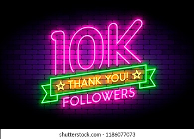 10K, 10000 followers neon sign on the wall. Realistic neon sign with number of followers on the ribbon with stars. Vector illustration for celebrating a large number of subscribers in social networks.