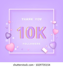 10K Followers thank you banner with frame and hearts. Template for social media post. 10000 subscribers. Vector illustration.