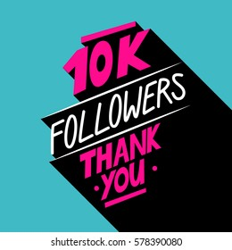 10K followers, Thank You card template with hand drawn elements for social networks, promotion and advertising. Vector Illustration.