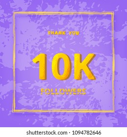 10K followers thank you post with textired violet background. 10000 subscribers. Greeting card for social networks. Template for social media post for blog. Vector illustration.