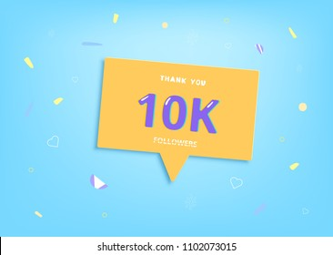 10K followers thank you post with decoration. 10000 subscribers banner with speech bubble.  Template for social media networks. Vector illustration.