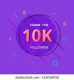 10K followers thank you post with decoration. 10000 subscribers  banner with round badge. Greeting card for social networks. Vector illustration.