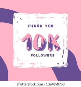 10K Followers thank you square banner with frame and wavy background. Template for social media post. Handwritten letters. 10000 subscribers. Vector illustration.