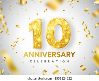 10th Anniversary celebration. Gold numbers with glitter gold confetti, serpentine. Festive background. Decoration for party event. Tenth year jubilee celebration. Vector illustration.