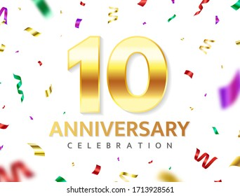 10th Anniversary celebration. Gold numbers with glitter color confetti, serpentine. Festive background. Decoration for party event. Tenth year jubilee celebration. Vector illustration.