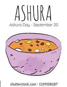 10th day of the Muslim month Muharrem, Asure or Ashura Day