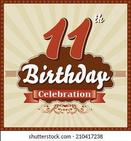 11 years celebration, 11th happy birthday retro style card - vector eps10