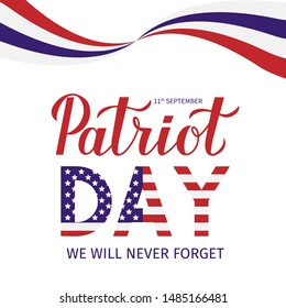 11th September We Will Never Forget lettering. Patriot Day vector illustration. Easy to edit template for banner, typography poster, flyer, sign, postcard, t-shirt, etc.