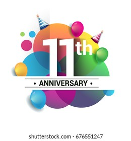11th years anniversary logo, vector design birthday celebration with colorful geometric, Circles and balloons isolated on white background.