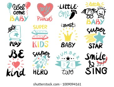 12 children logo with handwriting Little one,Welcome, Super star, Play, Hero, Princess, Sweet baby, Smile and Sing, Be kind. Kids background Poster Emblem Card