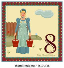 The 12 Days of Christmas - 8th Day - Eight Maids A Milking Vector illustration saved as EPS AI 8, no gradients, no effects, easy print.