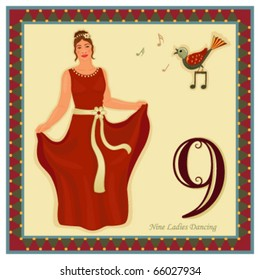 The 12 Days of Christmas - 9-th Day - Nine ladies dancing Vector illustration saved as EPS AI 8, no effects, easy print.