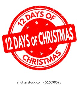 12 Days of Christmas grunge rubber stamp on white background, vector illustration