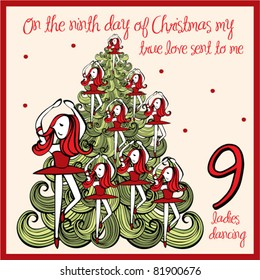 the 12 days of christmas - ninth day - nine ladies dancing