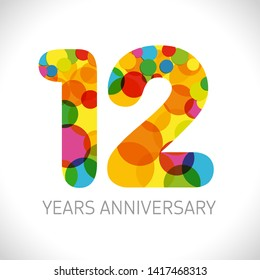 12 th anniversary numbers. 12 years old multicolored logotype. Age congrats, congratulation art idea. Isolated abstract graphic design template. Coloured digits up to -12% percent off discount.