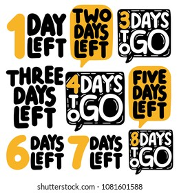 1,2,3,4,5,6,7,8 days to go. Set of hand drawn vector illustrations on white background.