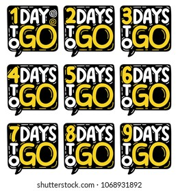 1,2,3,4,5,6,7,8,9 days to go. Vector hand drawn speech bubbles set illustration on white background.