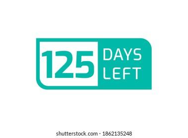 125 Days Left banner on white background, 125 Days Left to Go