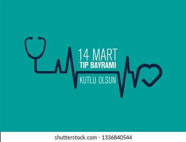 14 Mart Tıp Bayramı Kutlu Olsun.  14 March Happy Medical Feast.  Turkish Medical Feast. World Health Day.