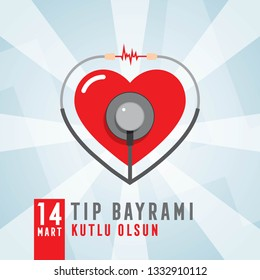 14 Mart Tıp Bayramı Kutlu Olsun. Translate: 14 March Happy Medical Feast. Turkish Medical Feast.