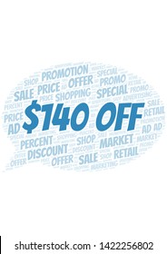 $140 Off word cloud. Wordcloud made with text only.